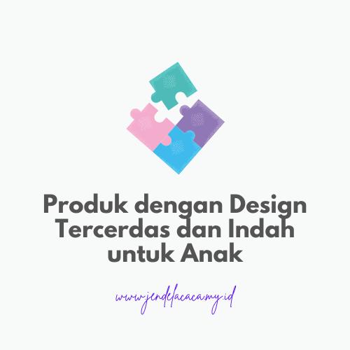 produk dengan design tercerdas