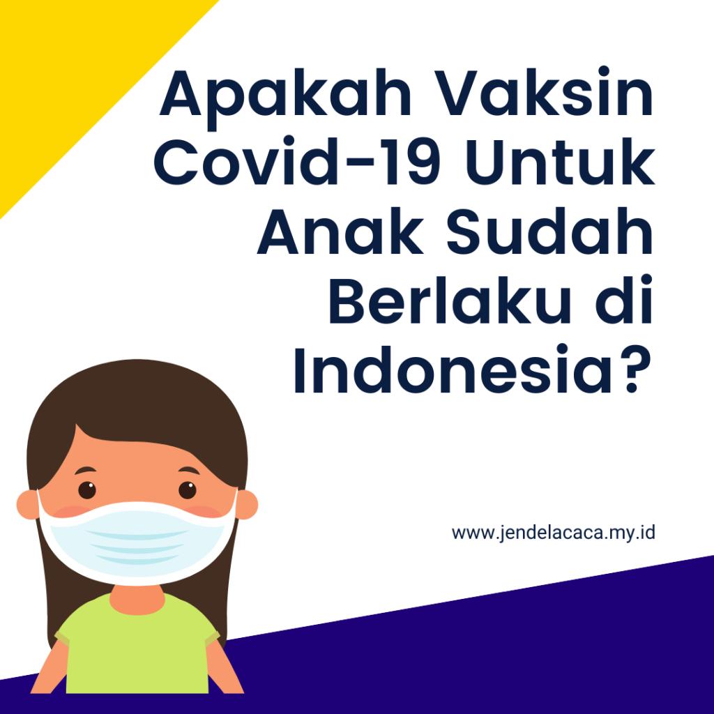 vaksin covid-19 untuk anak