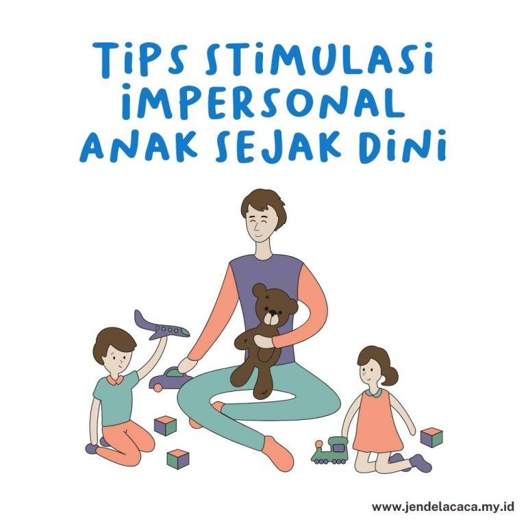 stimulasi  impersonal anak
